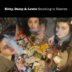 Kitty Daisy & Lewis 'Smoking In Heaven'